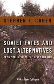 <em>Det omvandlingsbara sovjetsamhället</em> <br /> Stephen F. Cohen &#8211; Soviet Fates and Lost Alternatives