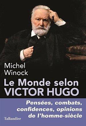 omslag Le Monde selon Victor Hugo Winock dixikon.se