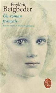 Frédéric Beigbeder – Un roman français