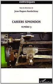 <em>Gilbert Simondon</em><br />Om en bortglömd filosof