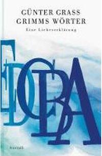 Günter Grass – Grimms Wörter