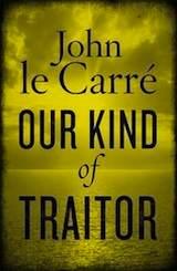 John Le Carré – Our Kind of Traitor