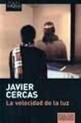 Javier Cercas – La velocidad de la luz