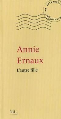 Annie Ernaux – L´autre fille
