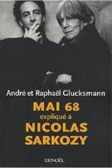 André och Raphaël Glucksmann – Mai 68 expliqué à Nicolas Sarkozy