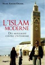 Nadia Khouri-Dagher – L'Islam moderne, des musulmans contre l'intégrisme
