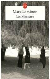 Marc Lambron – Les Menteurs