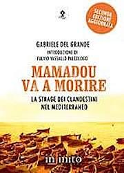 Massdöden på Medelhavet.<br />Om Gabriele del Grande