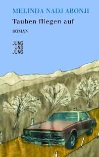 Deutscher Buchpreis<br />Melinda Nadj Abonji &#8211; <em>Tauben fliegen auf </em>